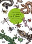 """""""Insekter og krypdyr fakta og fortellinger for barn"""" av Line Renslebråten"""