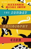"""The Sunday philosophy club - an Isabel Dalhousie mystery"" av Alexander McCall Smith"