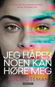 """""""Jeg håper noen kan høre meg"""" av Alice Oseman"""