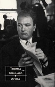 """Amras - roman"" av Thomas Bernhard"