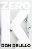 """Zero K"" av Don DeLillo"
