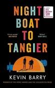"""Night boat to Tangier"" av Kevin Barry"