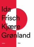 """""""Kjære Grønland dikt"""" av Ida Frisch"""