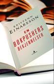 """""""En bokpushers bekjennelser"""" av Kristenn Einarsson"""