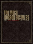 """Too much horror business"" av Kirk Hammett"