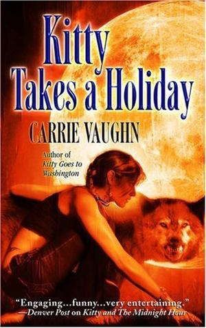 """Kitty Takes a Holiday (Kitty Norville, Book 3)"" av Carrie Vaughn"