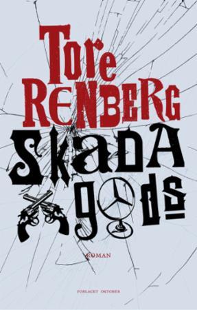 """""""Skada gods - roman"""" av Tore Renberg"""