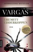 """""""Eremittedderkoppen"""" av Fred Vargas"""