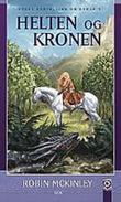 """""""Helten og kronen - andre fortelling om Damaria"""" av Robin McKinley"""