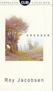 """""""Grenser - roman"""" av Roy Jacobsen"""