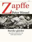 """""""Barske glæder - og andre temaer fra et liv under åpen himmel"""" av Peter Wessel Zapffe"""