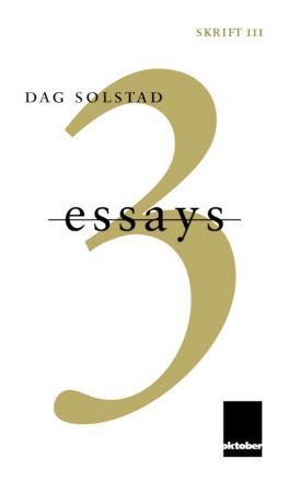 """""""3 essays"""" av Dag Solstad"""