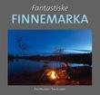 """""""Fantastiske Finnemarka"""" av Tom Helgesen"""