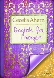 """""""Dagbok fra i morgen"""" av Cecelia Ahern"""