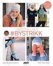 """""""Småstrikk med #bystrikk"""" av Ingunn Myklebust"""