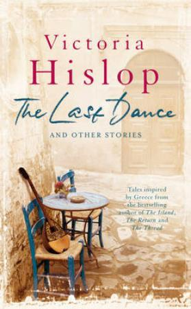 """The last dance and other stories"" av Victoria Hislop"