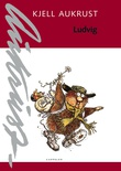 """""""Ludvig"""" av Kjell Aukrust"""
