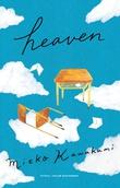 """Heaven"" av Mieko Kawakami"