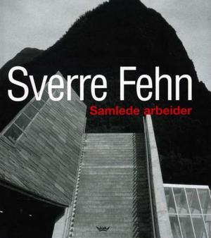 """""""Sverre Fehn - samlede arbeider"""" av Christian Norberg-Schulz"""