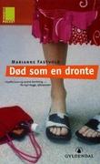 """""""Død som en dronte - roman"""" av Marianne Fastvold"""