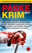 """""""Påskekrim 2017 17 kriminalnoveller"""" av Knut Nærum"""