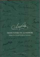 """""""Århundrets lesebok - tekster fra Nordahl Rolfsens lesebøker"""" av Nordahl Rolfsen"""