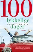 """""""100 lykkelige dager"""" av Fausto Brizzi"""