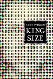 """""""King size"""" av Arne Svingen"""