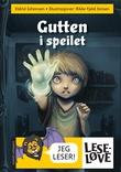 """""""Gutten i speilet"""" av Eldrid Johansen"""