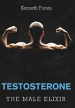 """Testosterone - the male elixir"" av Kenneth Purvis"