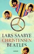 """""""Beatles"""" av Lars Saabye Christensen"""