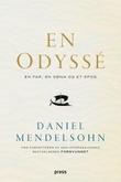 """""""En odyssé - en far, en sønn og et epos"""" av Daniel Mendelsohn"""