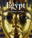 """""""Egypt faraoenes verden"""" av Regine Schulz"""