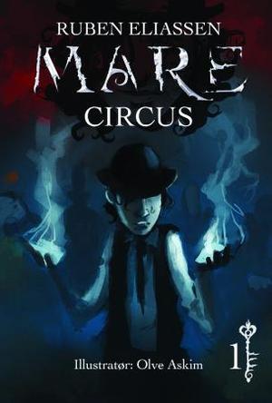 """""""Circus"""" av Ruben Eliassen"""