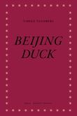"""""""Beijing duck - roman"""" av Vibeke Tandberg"""
