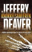 """""""Knokkelsamleren"""" av Jeffery Deaver"""