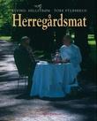 """""""Herregårdsmat"""" av Eyvind Hellstrøm"""