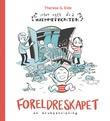 """""""Foreldreskapet - en bruksanvisning"""" av Therese G. Eide"""
