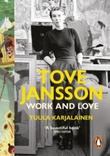 """""""Tove Jansson - work and love"""" av Tuula Karjalainen"""