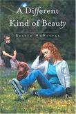 """Different Kind of Beauty"" av Sylvia McNicoll"