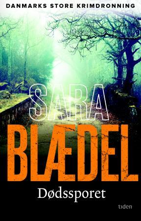 """""""Dødssporet"""" av Sara Blædel"""
