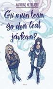 """""""Gii mun lean go don leat jávkan?"""" av Kathrine Nedrejord"""