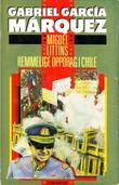 """""""Miguel Littins hemmelige oppdrag i Chile"""" av Gabriel García Márquez"""
