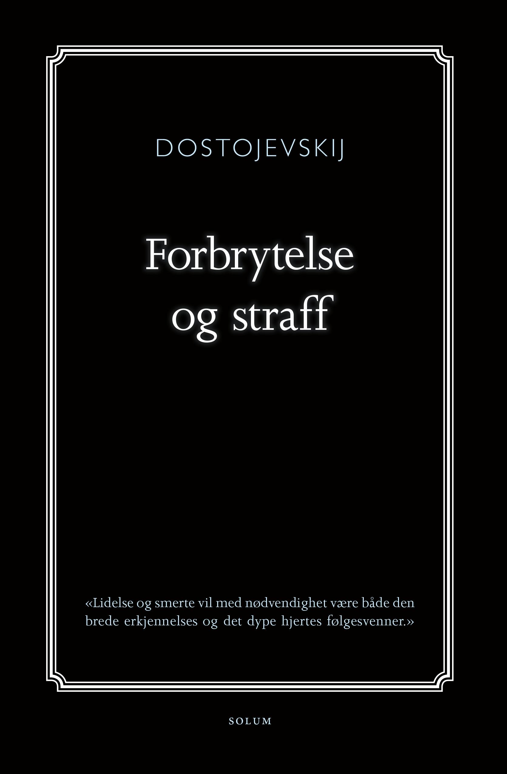 """Forbrytelse og straff"" av Fjodor Dostojevskij"
