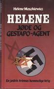 """""""Helene - jøde og gestapo-agent"""" av Helene Moszkiewiez"""