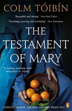 """The testament of Mary"" av Colm Tóibín"
