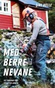 """""""Med berre nevane - eit forsvar for praktisk arbeid"""" av Siri Helle"""