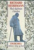"""""""Med skjebnen i hånden - Churchill-slekten i krig og fred"""" av Richard Herrmann"""