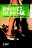 """""""Mann er da kvinne"""" av Marion Arntzen"""