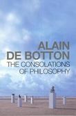 """The consolations of philosophy"" av Alain De Botton"